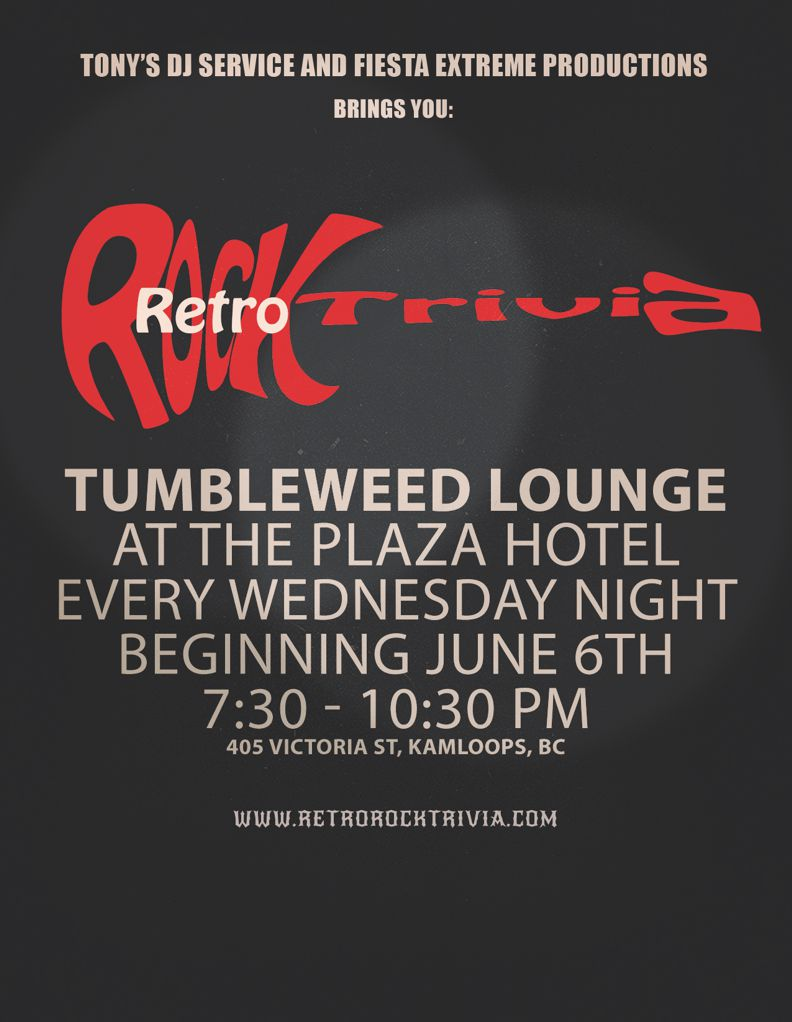 Live Retro Rock Trivia at the Tumbleweed Lounge at the Plaza Hotel in Kamloops